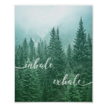 Forest Inhale Exhale Quote Motivational Nature Art Poster | Zazzle.com