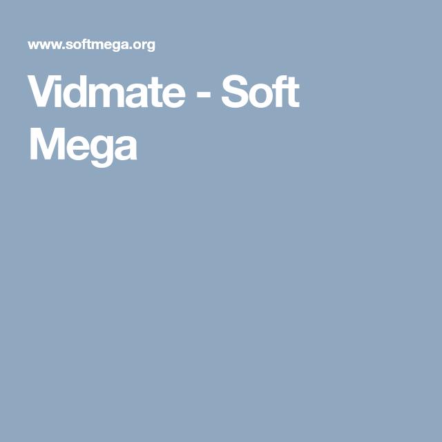 Vidmate Soft Mega Video downloader app, Download app