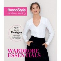 BurdaStyle Modern Sewing: Wardrobe Essentials. Available 10/31/14. 20 patterns with 9 variations. Build your wardrobe with must-have modern basics | InterweaveStore.com