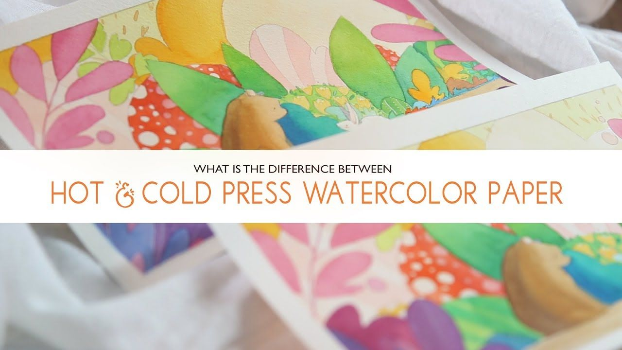 Hot And Cold Press Watercolor Paper Which Is Better