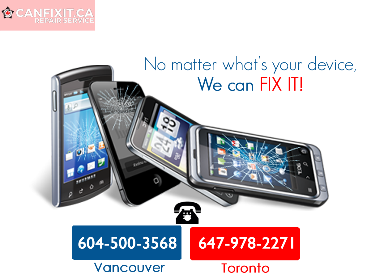 Pin by canfixit ca on CanFixIt Vancouver Phone Repair Service