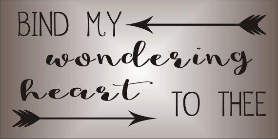 Bind my wondering HEART to thee  Stencil   7 por SuperiorStencils