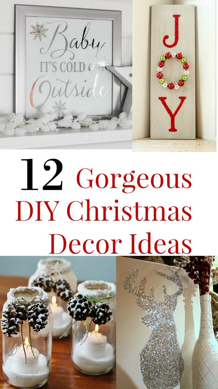 12 Gorgeous DIY Christmas Decor Ideas | Pinterest | DIY Christmas ...