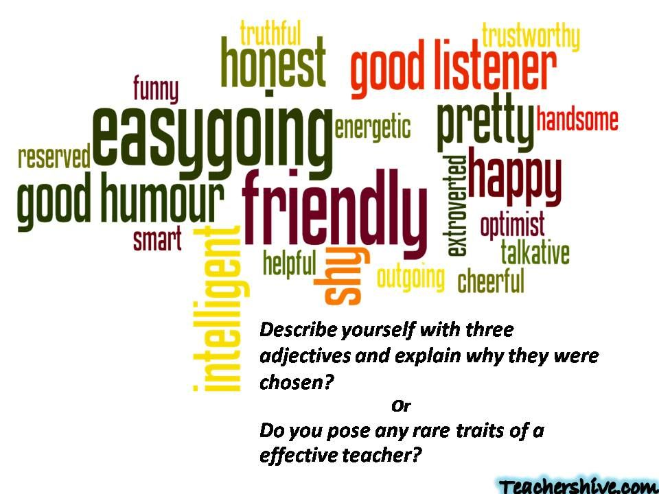 Describe yourself with three adjectives and explain why they were ...