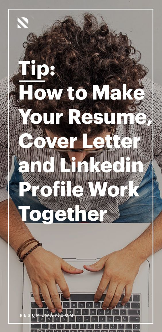 How to Make Your Resume, Cover Letter, and Linkedin