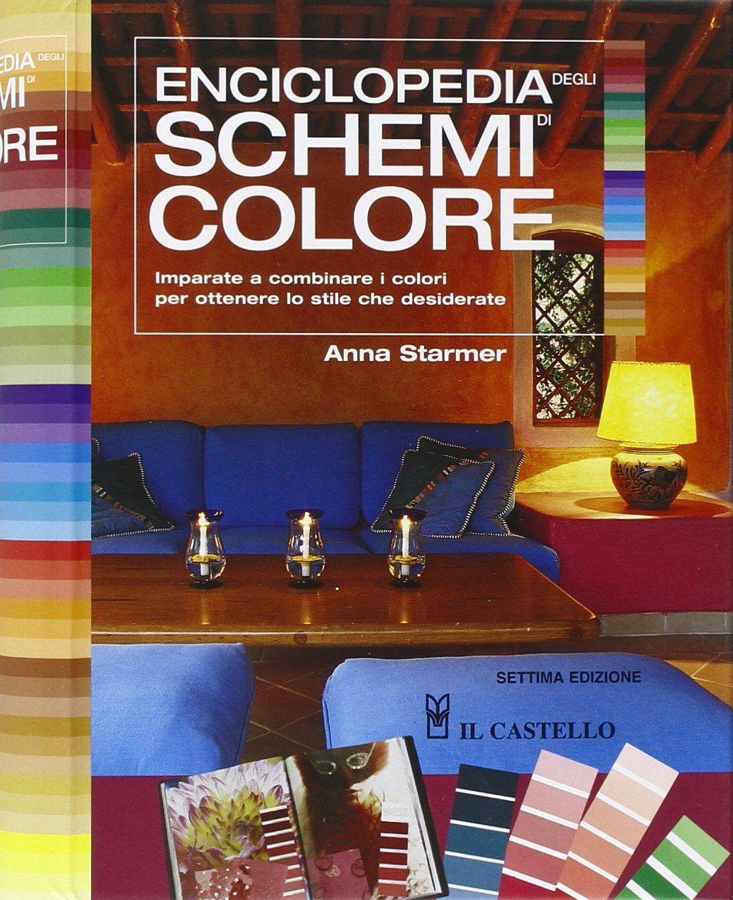 Amazon.it: Enciclopedia degli schemi di colore - Anna Starmer - Libri