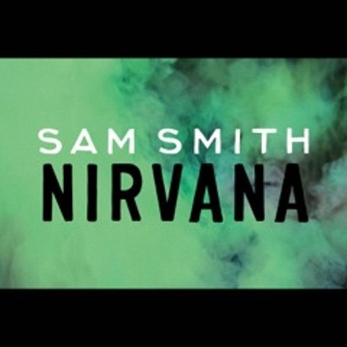 Sam Smith - Nirvana by pmrrecords | PMR Records | Free Listening on SoundCloud