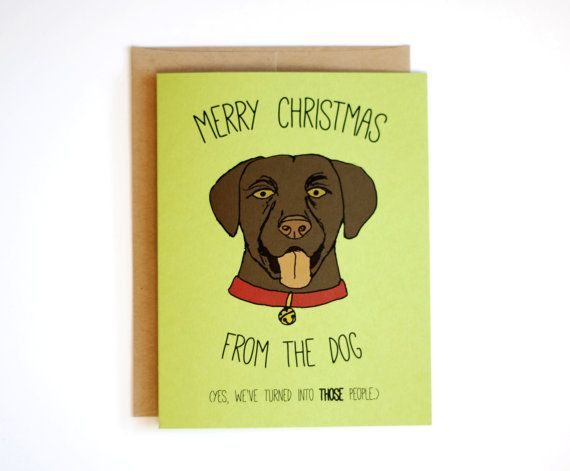 Funny Christmas Card  Merry Christmas from the Dog  by RowHouse14, $4.25
