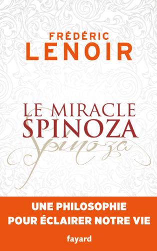 Pdf Le Miracle Spinoza En 2020 Livre Gratuit Livres Romantiques Livre