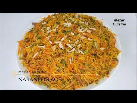 Naranj Pulao Recipe Zarda Pulao Rice Recipe Narangi Pulao افغانی نارنج پلو Afghan Cooking Youtube Afghan Food Recipes Pulao Recipe Recipes