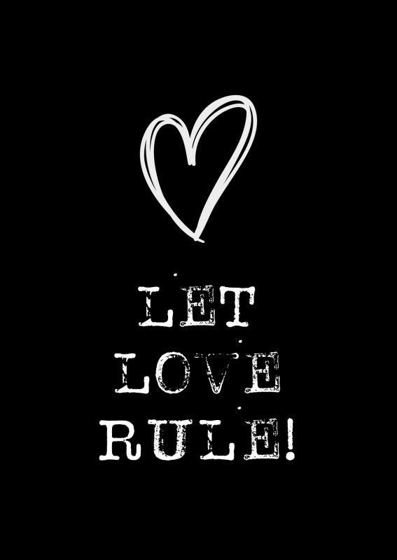 Kaartje Let Love Rule! | Inspirerende woorden, Coole woorden, Ware woorden