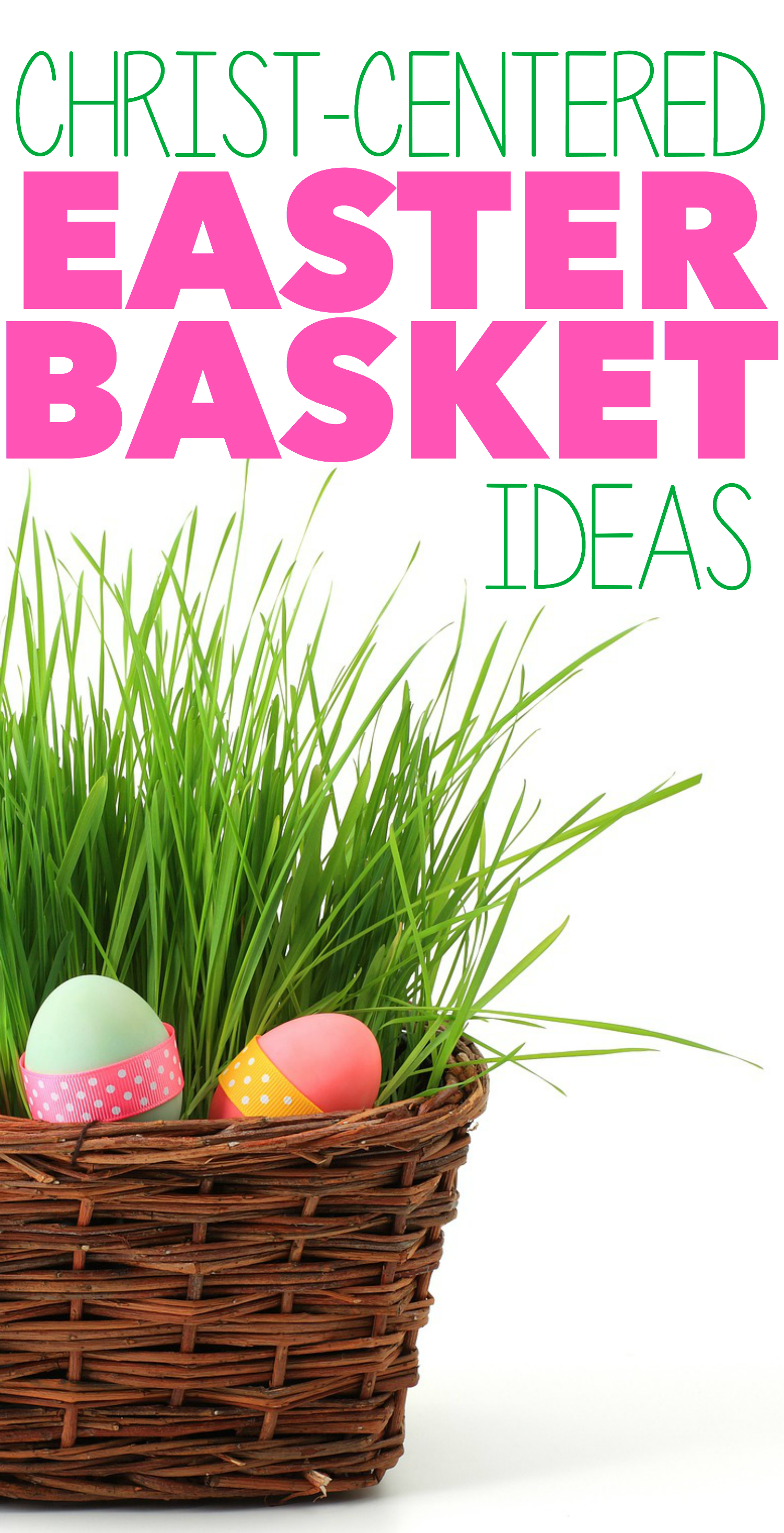 Christ centered easter basket ideas easter baskets easter and christ centered easter basket ideas negle Gallery