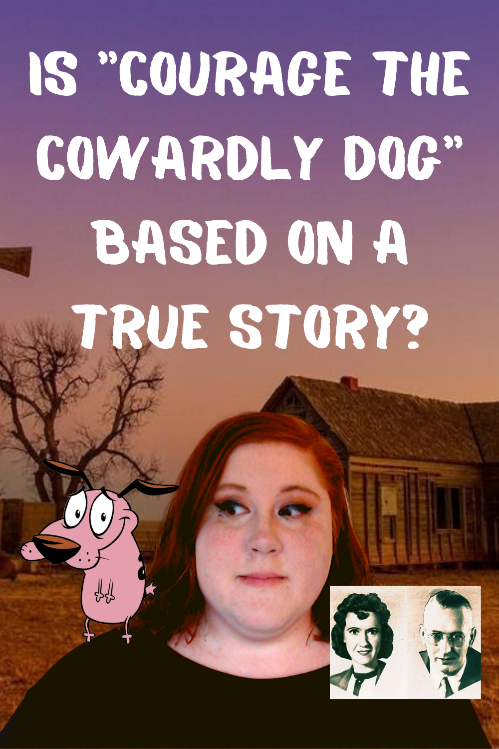 Courage The Cowardly Dog Real Story : courage, cowardly, story,