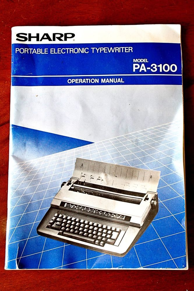 Portable Electronic Typewriter SHARP PA-3100 Operation Manual - operation manual