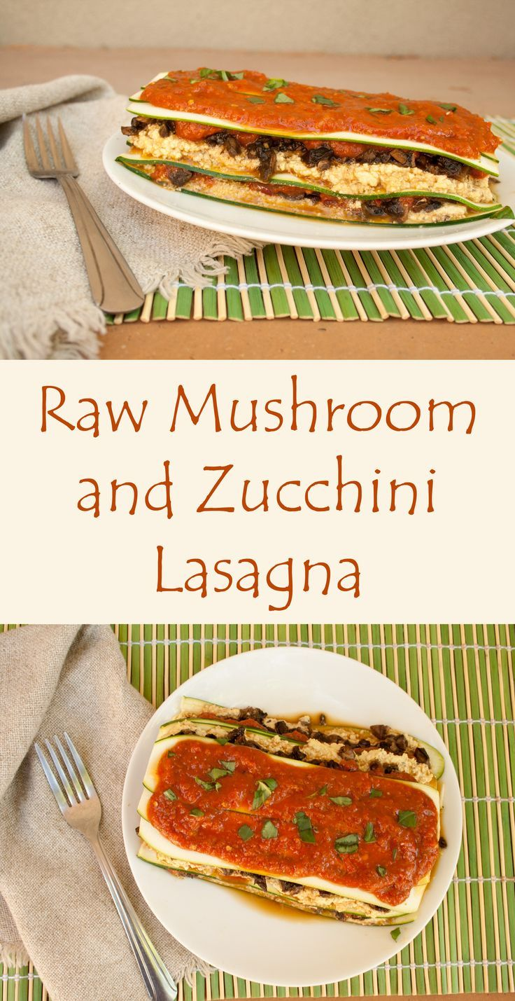 Raw mushroom and zucchini lasagna gluten free lasagna zucchini raw mushroom and zucchini lasagna this vegan gluten free lasagna can be eaten raw or forumfinder Image collections