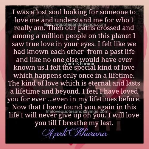 Love Each Other When Two Souls: I Was A Lost Soul Looking For Someone To Love Me And