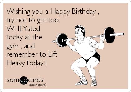 Birthday Humor | Fitness Birthday Wishes | Pinterest | Gym ...
