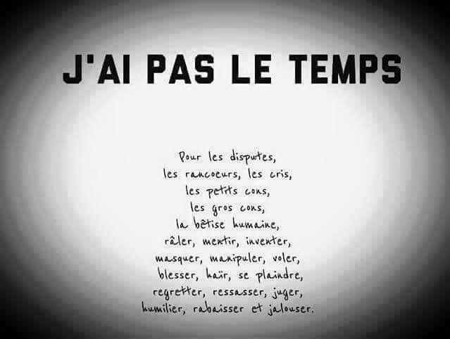 J Ai Pas Le Temps Proverbes Et Citations Citation Et