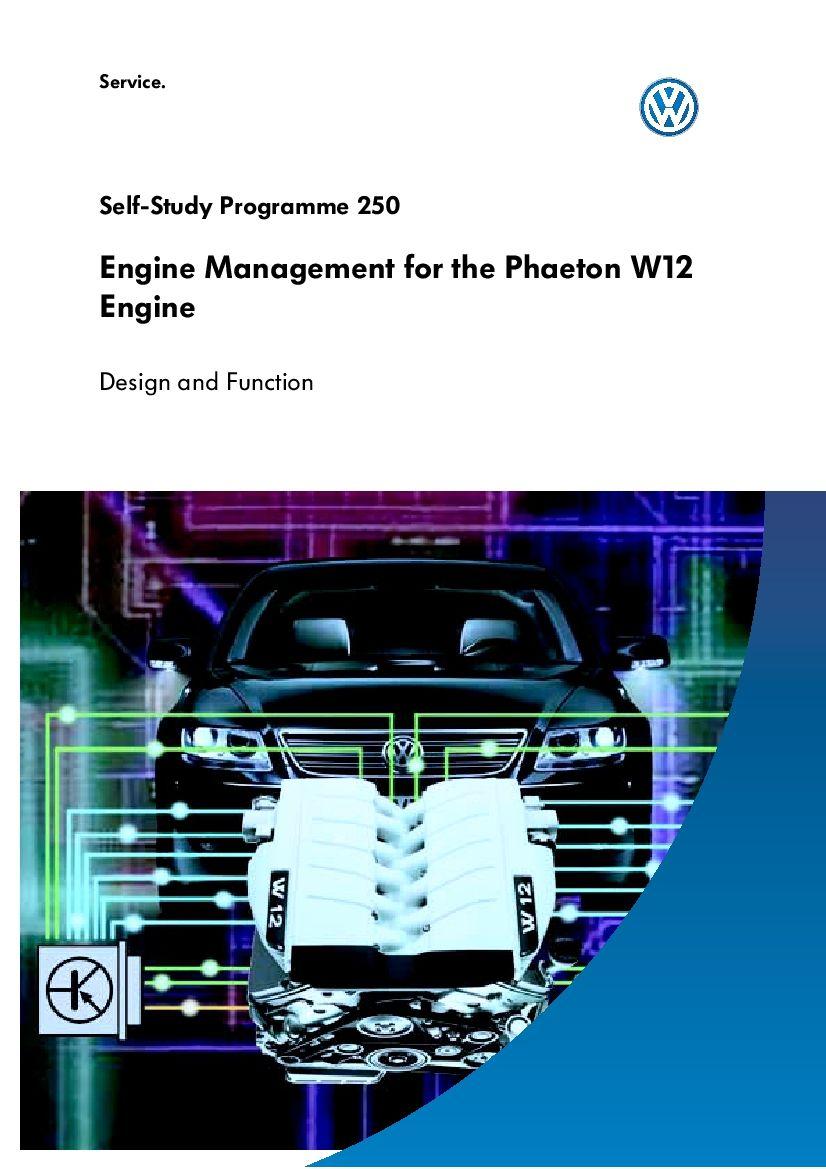 Ssp 250 Engine Management W12 Phaeton Pdf Download Volkswagen Phaeton Study Program Engineering
