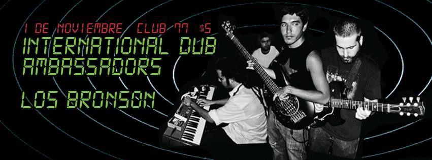 International Dub Ambassadors & Los Bronson @ Club 77, Río Piedras #sondeaquipr #internationaldubambassadors #losbronson #club77 #riopiedras #sanjuan