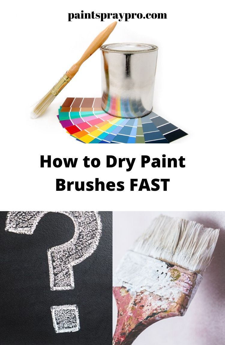 Dry those Brushes Super Fast in 2020 Cleaning paint
