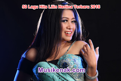 50 Lagu Hit Lilin Herlina Terbaru April 2018 Mp3 Musik