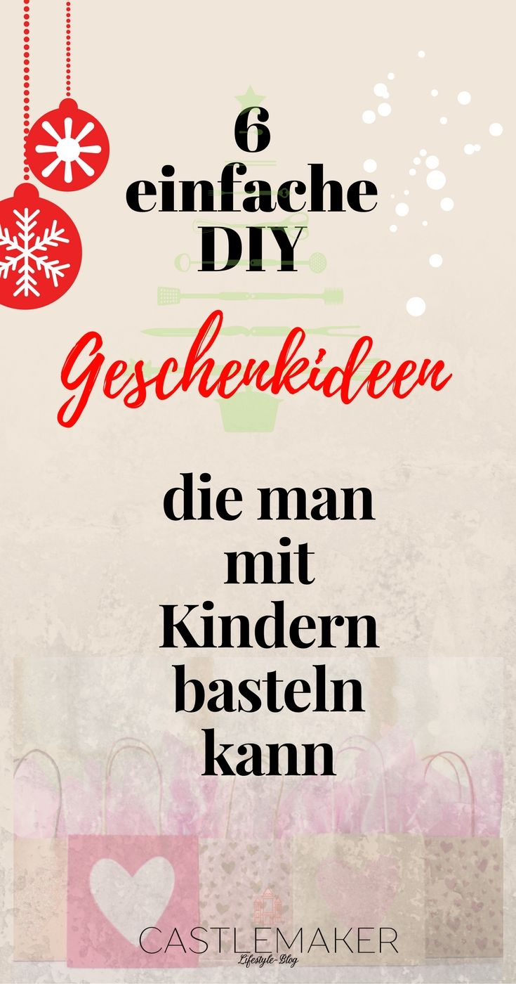 diy geschenke mit kindern f r weihnachten selbstgemachtes sucht geschenkideen und blog. Black Bedroom Furniture Sets. Home Design Ideas