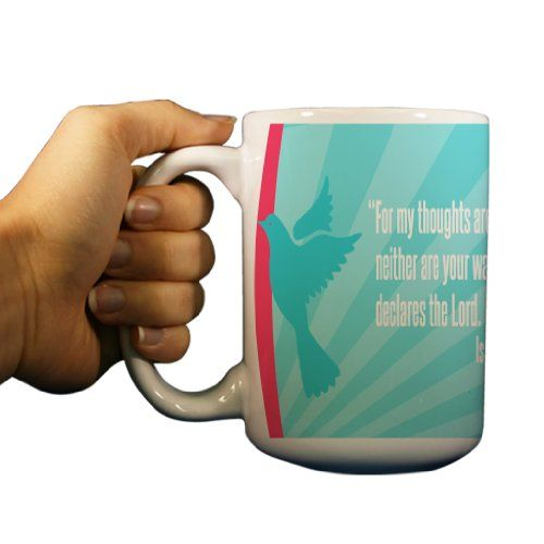 Religious 15oz Coffee Mug - Isaiah 55:8 VictoryStore http://www.amazon.com/dp/B00BJ8QGLY/ref=cm_sw_r_pi_dp_fENWvb1JV6C8X
