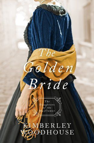 The Golden Bride (Daughters of the Mayflower #8) b