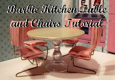 Southern Disposition: How to Make a Barbie Kitchen Table and Chairs