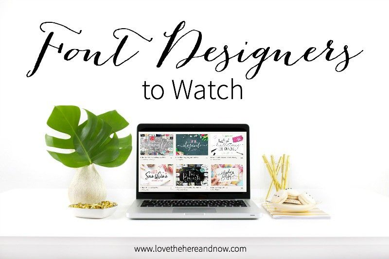 Font Designers to Watch