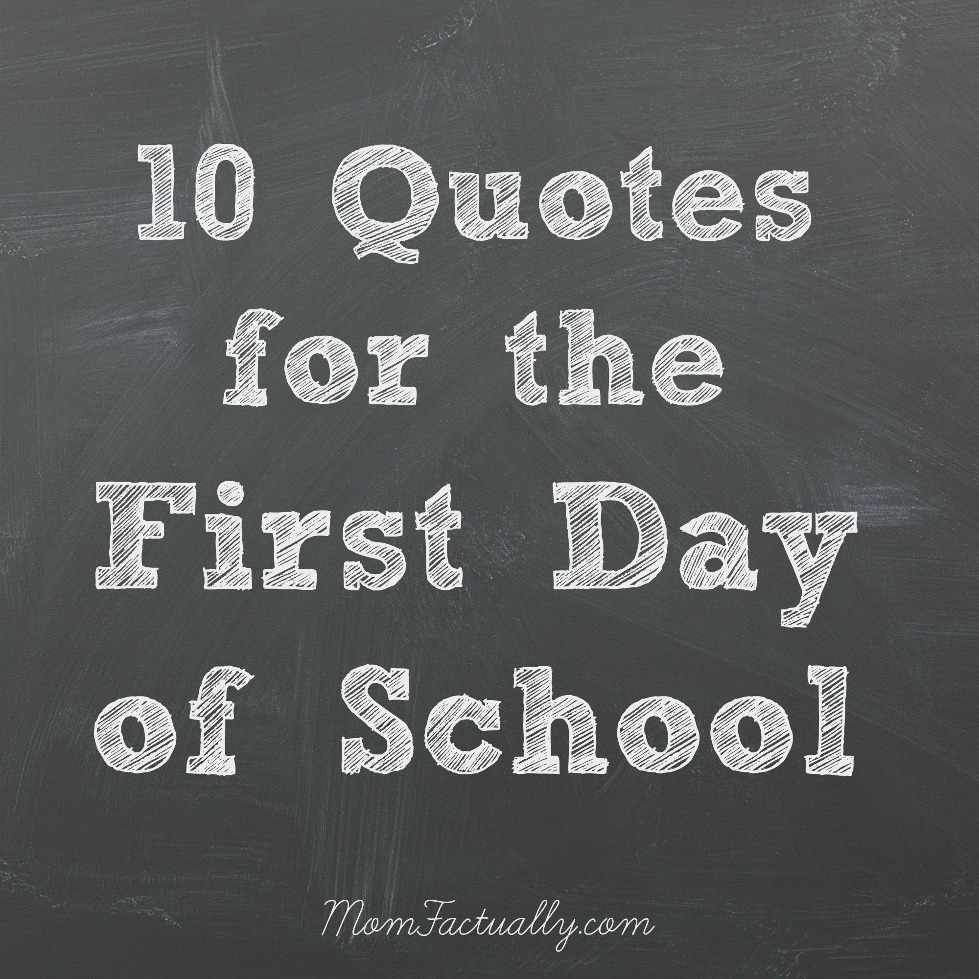 Inspirational Day Quotes: Quotes For The First Day Of School