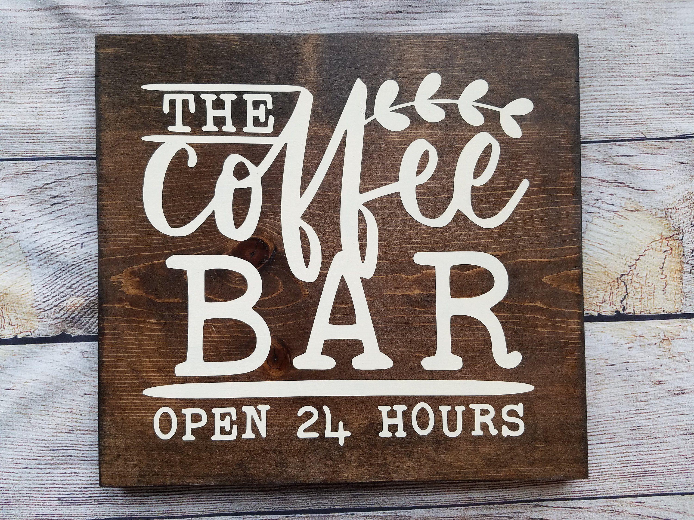 Coffee Bar Sign Coffee Bar Decor Farmhouse Coffee Bar Coffee Decoration Mother S Day Gift Coffee Bar Signs Bar Decor Bar Signs