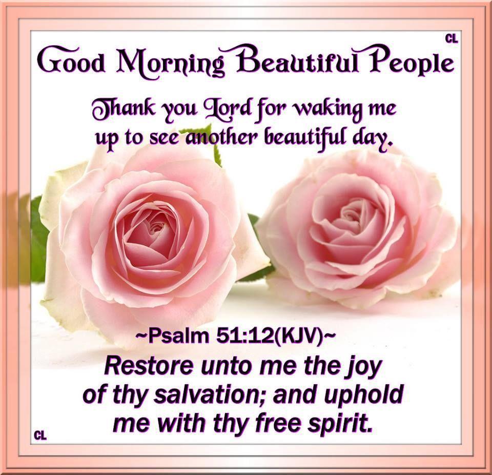 Good Morning Beautiful People Morning Good Morning Morning Quotes Good Morning Good Morning My Friend Good Morning Love Good Morning Beautiful