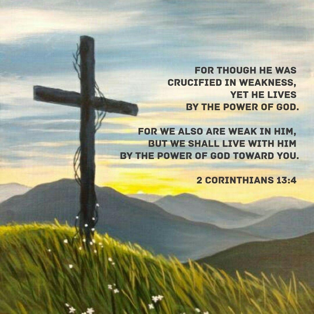 2 corinthians 13:4   Scripture...