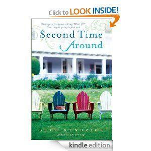 Amazon.com: Second Time Around: A Novel eBook: Beth Kendrick: Kindle Store