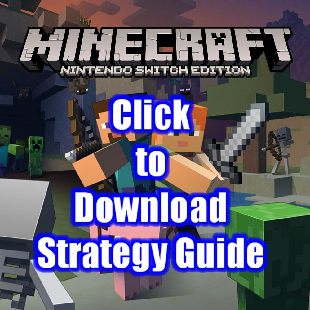 Minecraft Nintendo Switch Edition Free Strategy Guide Download Pdf Official  Game Walkthrough
