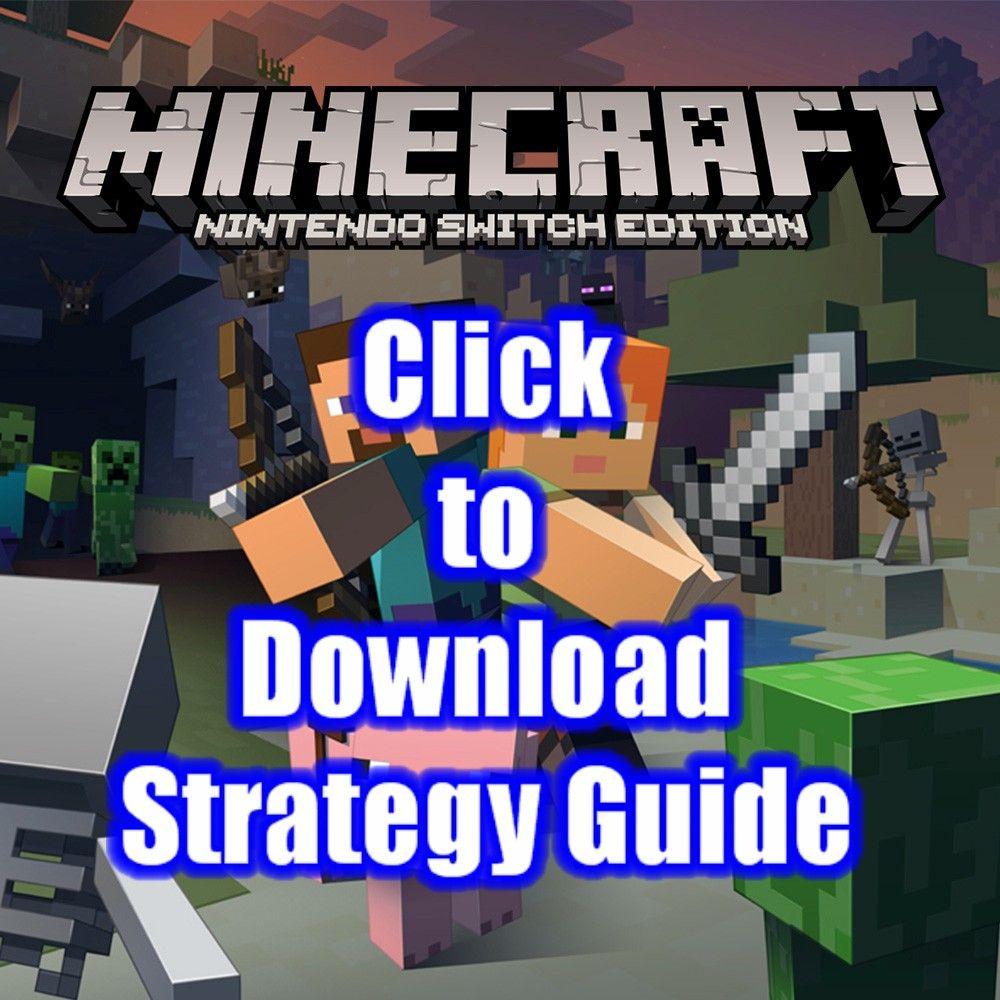 Minecraft Nintendo Switch Edition Free Strategy Guide Download Nintendo Switch Nintendo Game Guide