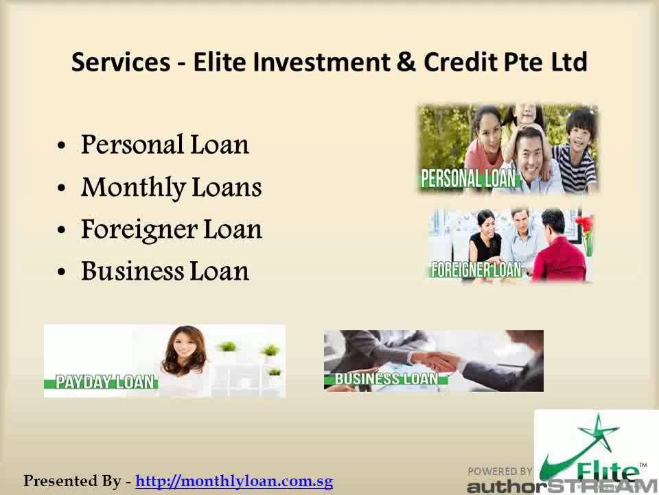 Moneylender Elite Investment Credit Pte Ltd Investing Personal Loans Business Loans
