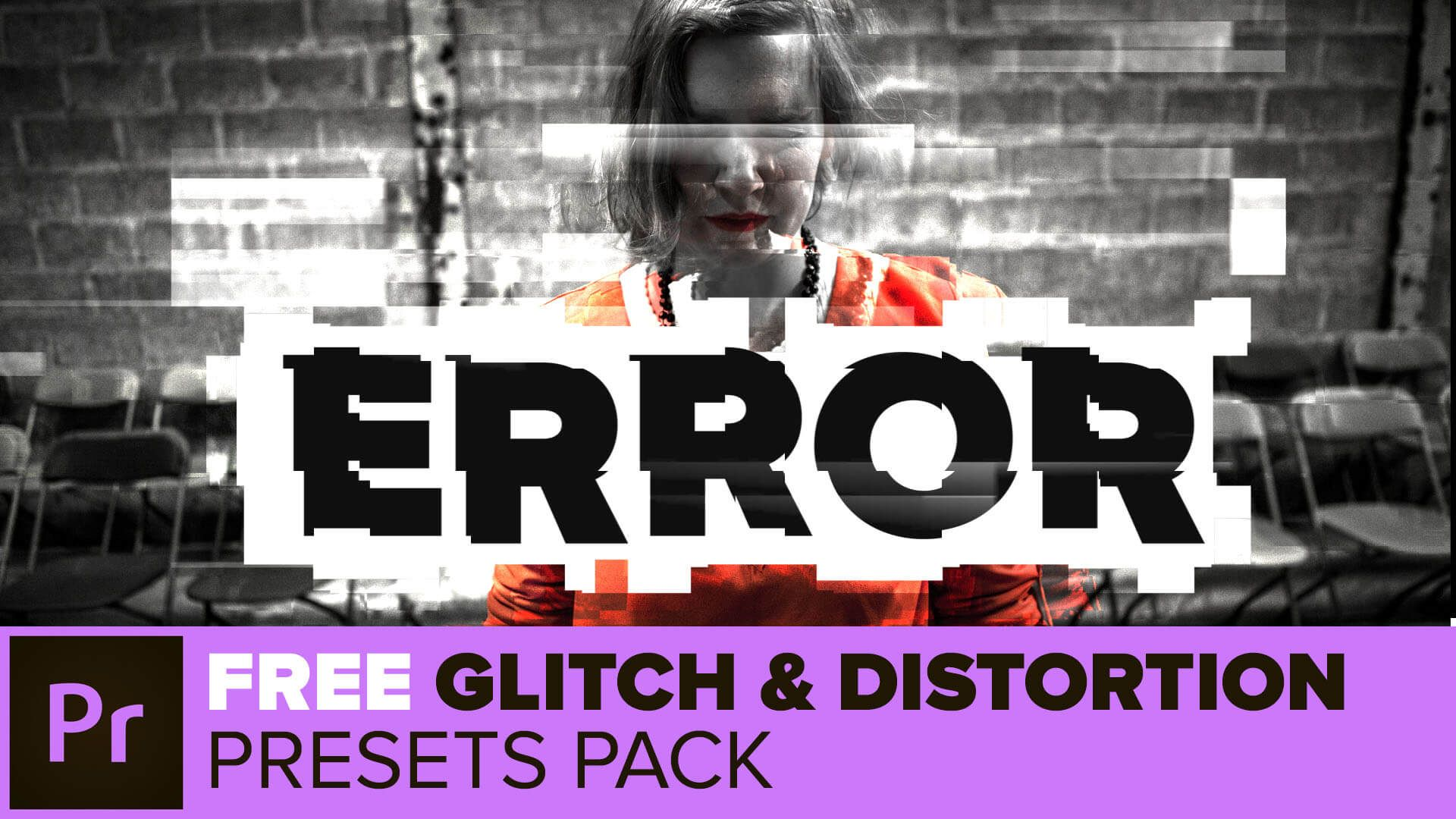 Free Glitch and Distortion effects presets for Adobe Premiere Pro