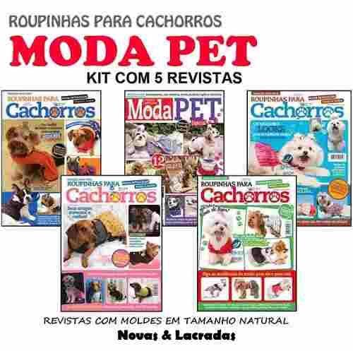d7ecd50942 Lote 5 Revista Moda Pet Roupinha Cachorro Caes Molde Costura - R  34 ...