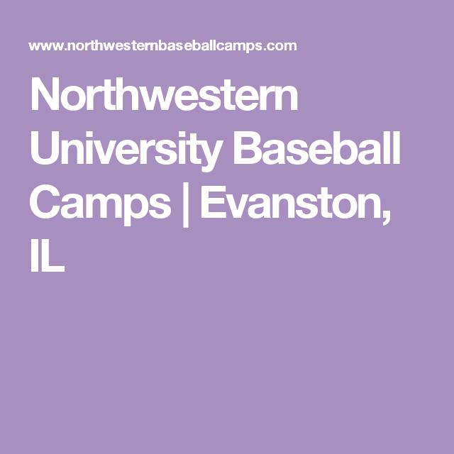 Northwestern University Baseball Camps Evanston Il Baseball Camp Northwestern University Evanston