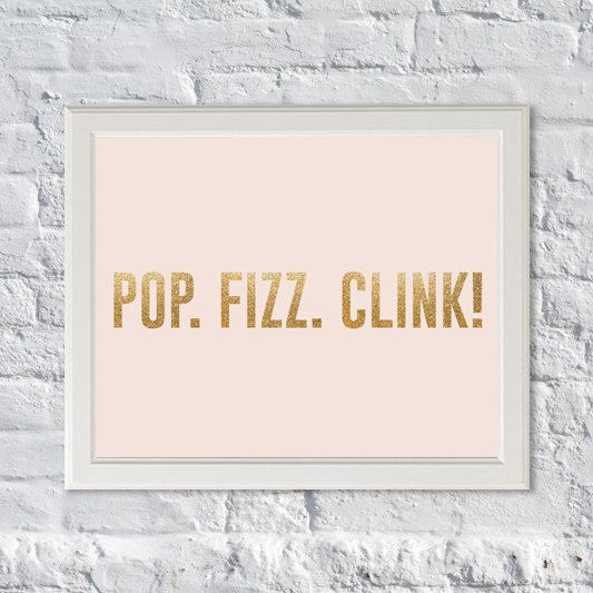Pop Fizz Clink Art Print Kate Spade Inspire By Subloadtravellers 12 00 Glitter Wall Pop Fizz Clink Prints