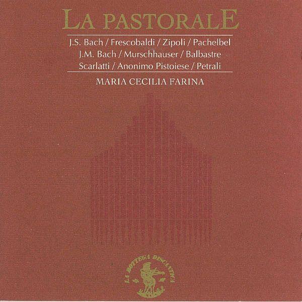 La PastoraleOrgano Felice Bossi, 1842-Maria Cecilia Farina-La Bottega Discantica