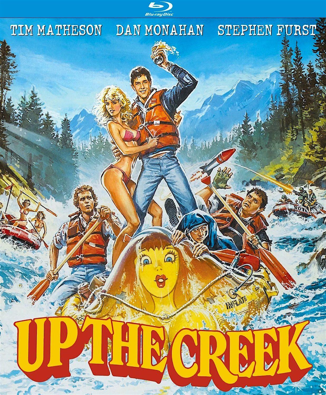 Up the Creek Bluray Tim matheson, Stephen furst