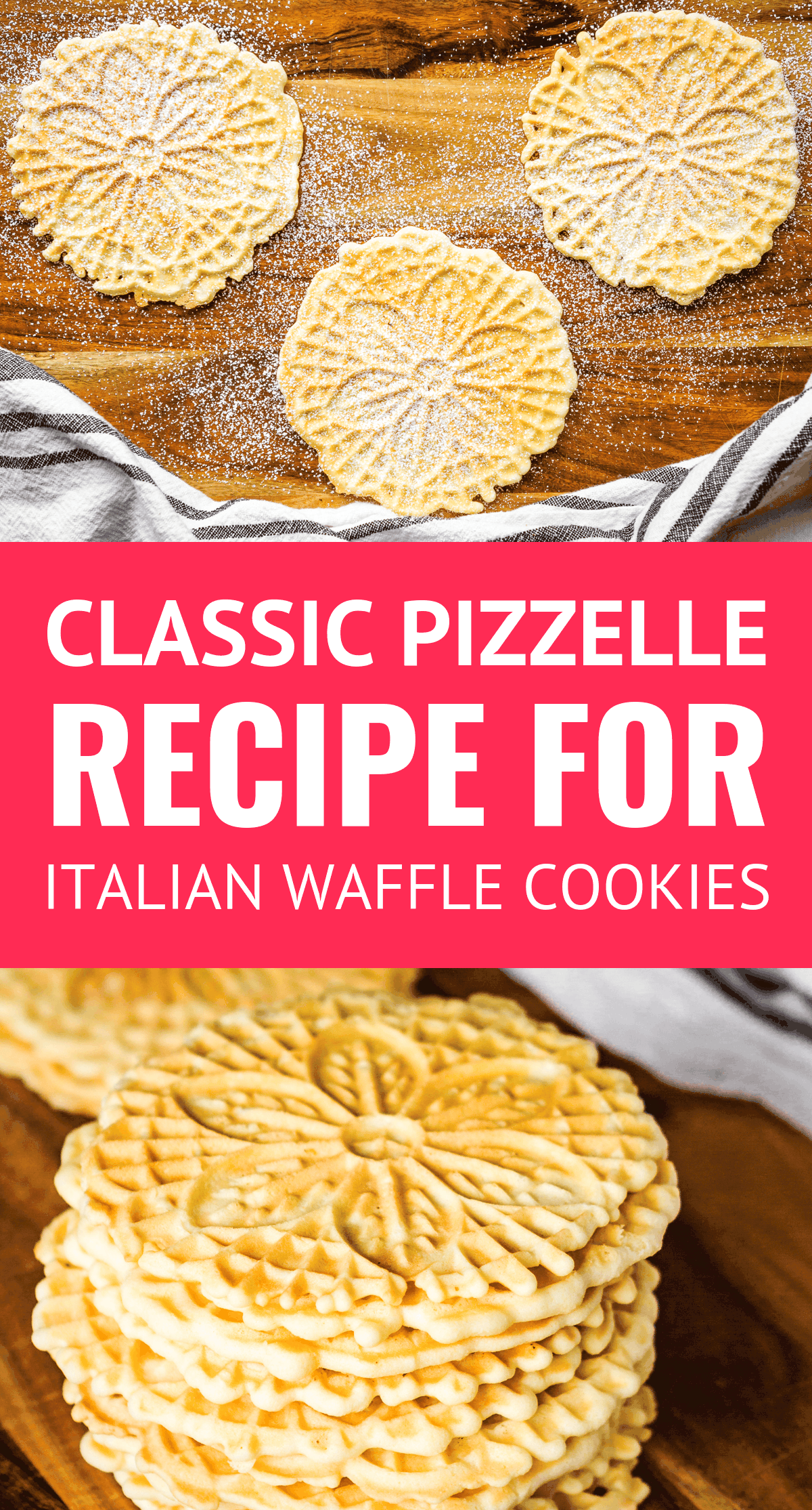 Easy Classic Pizzelle Recipe For Italian Waffle Cookies  These light and crispy vanilla pizzelle cookies are a Christmas Eve tradition in our home Includes tips for how t...