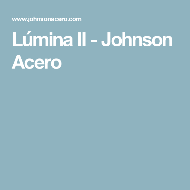 Lúmina II - Johnson Acero