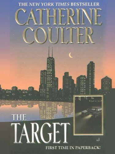 The Target Fbi Series By Catherine Coulter Http Www Amazon Com Dp B000oizu6w Ref Cm Sw R Pi Dp Qfbnpb00ajdvf Thriller Books Books Ebook