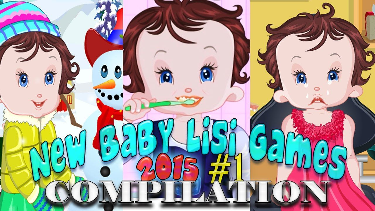 New Baby Lisi Games Compilation HD May 2015 Free kids