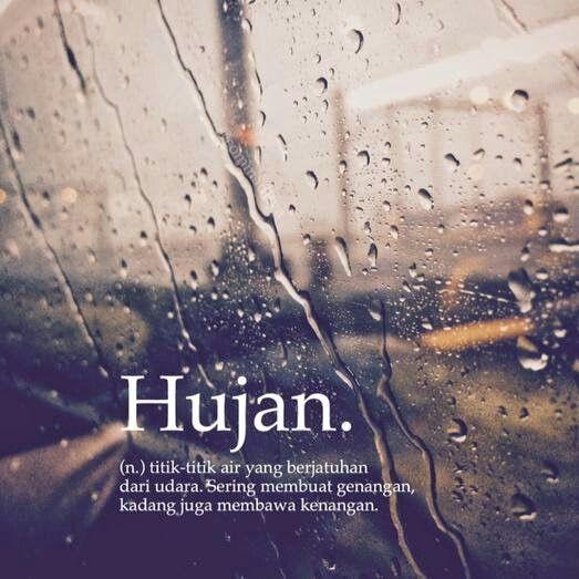 Pin Oleh Jessi Yang Di Noun Hujan Lucu Kata Kata Indah